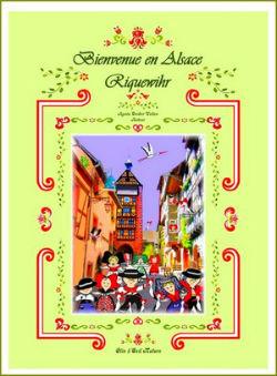 Bienvenue en Alsace – Riquewihr